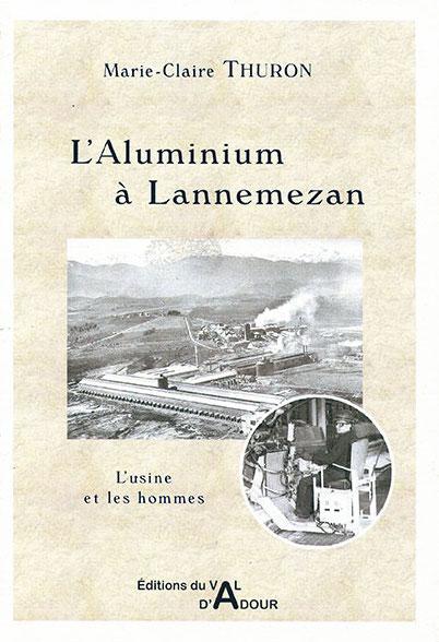 L'aluminium à Lannemezan