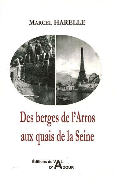 Des berges de l'arros aux quais de Seine