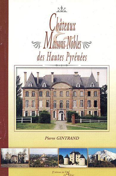 Châteaux et maisons nobles des Hautes Pyrénées