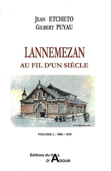 Lannemezan au fil d'un siècle tome 2