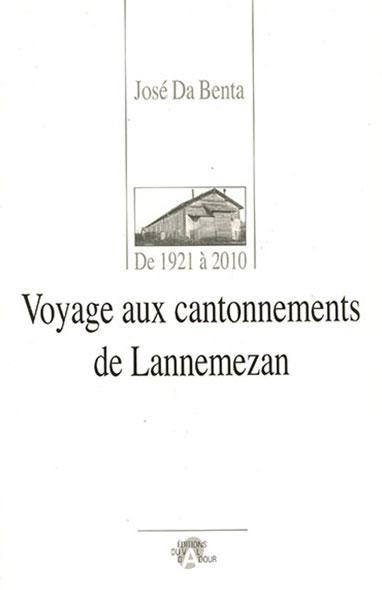 Voyage aux cantonnements de Lannemezan