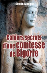 Cahiers secrets d'une comtesse de Bigorre